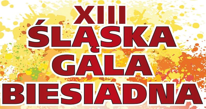 Czy macie już bilety na Śląską Galę Biesiadną?